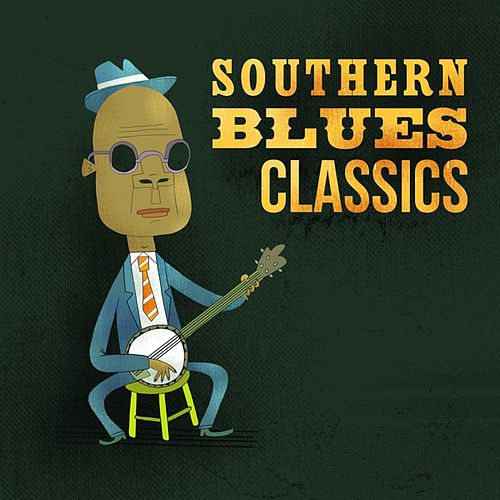 Southern Blues Classics by Various Artists