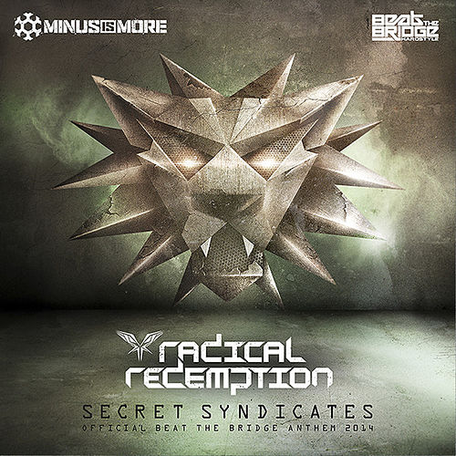 Secret Syndicates (Official Beat the Bridge Anthem 2014) de Radical Redemption