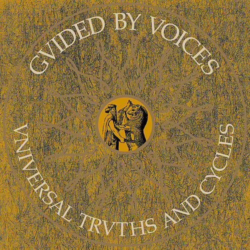 Universal Truths & Cycles de Guided By Voices
