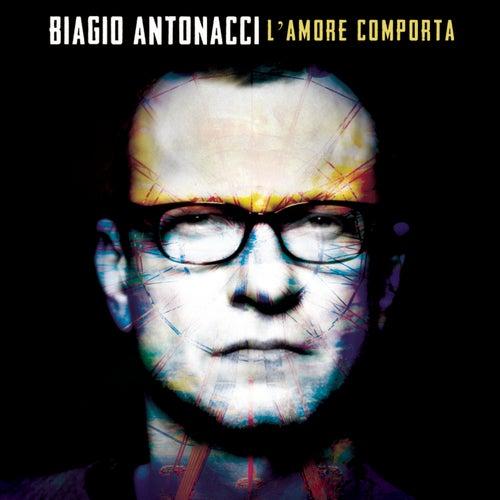 L'amore comporta di Biagio Antonacci