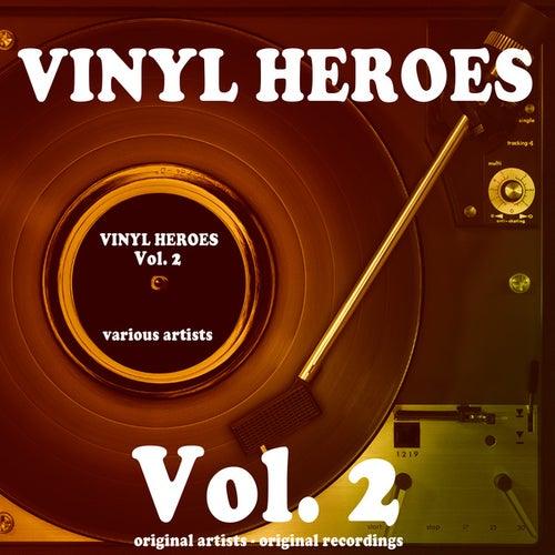Vinyl Heroes, Vol. 2 (100 Original Recordings) di Various Artists