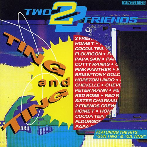 Two Friends - Ting and Ting by Various Artists