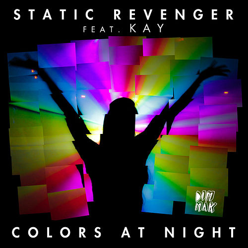 Colors At Night by Static Revenger
