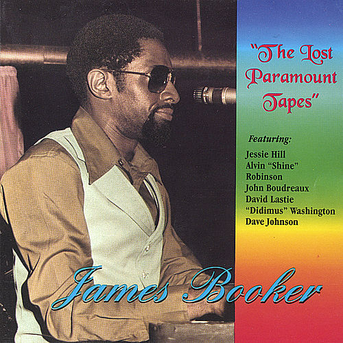 The Lost Paramount Tapes de James Booker