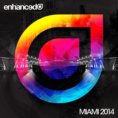 Enhanced Miami 2014 - EP by Various Artists