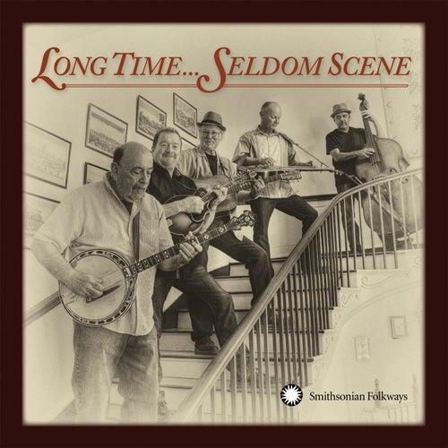 Long Time... Seldom Scene de The Seldom Scene