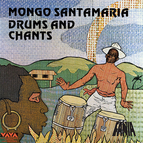 Drums and Chants de Mongo Santamaria