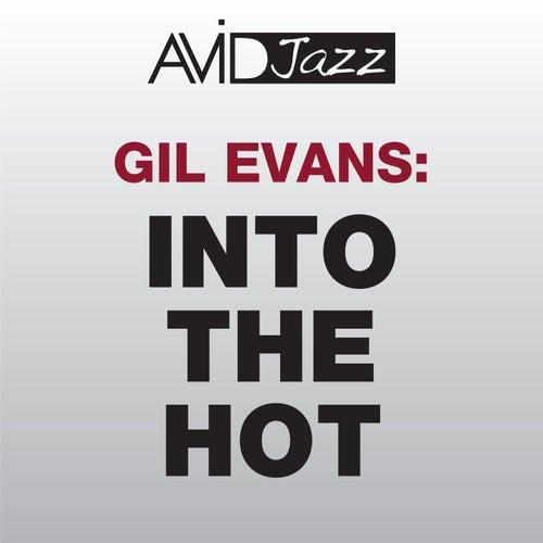Into the Hot (Remastered) von Gil Evans
