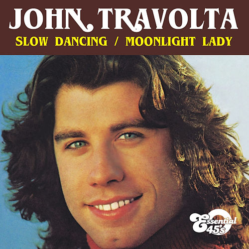 Slow Dancing / Moonlight Lady (Digital 45) de John Travolta