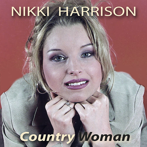 Country Woman by Nikki Harrison
