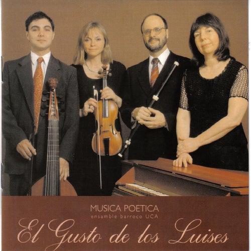 El Gusto de los Luises de Musica Poetica Ensamble Barroco-UCA