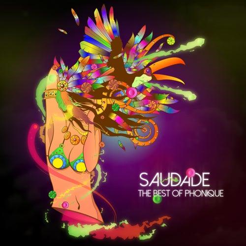 Saudade - The Best Of Phonique de Various Artists