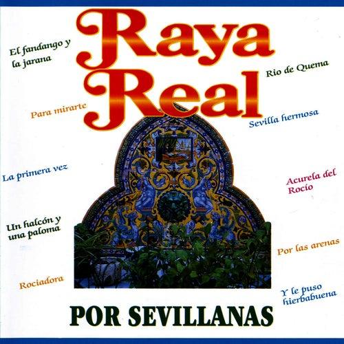 Por Sevillanas de Raya Real