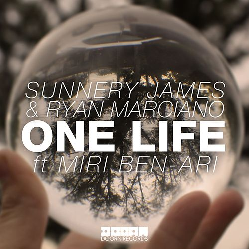 One Life von Sunnery James & Ryan Marciano