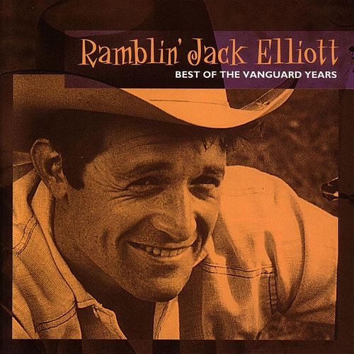 Best Of The Vanguard Years by Ramblin' Jack Elliott