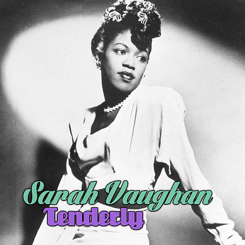 Tenderly fra Sarah Vaughan