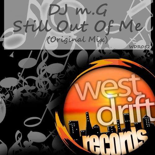 Still Out Of Me von DJ M.G