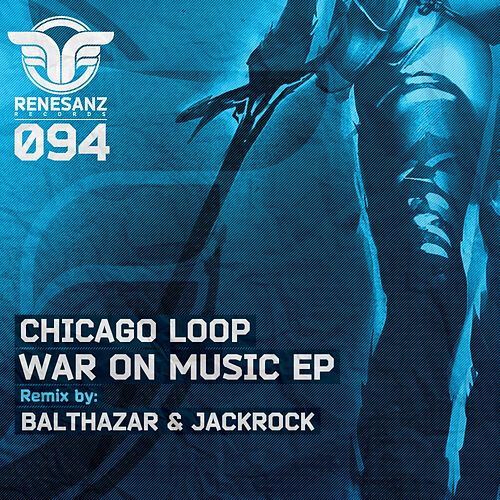 War On Music - Single by Chicago Loop