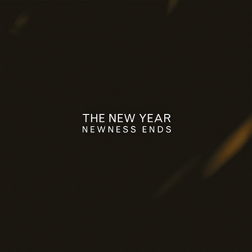 Newness Ends by The New Year