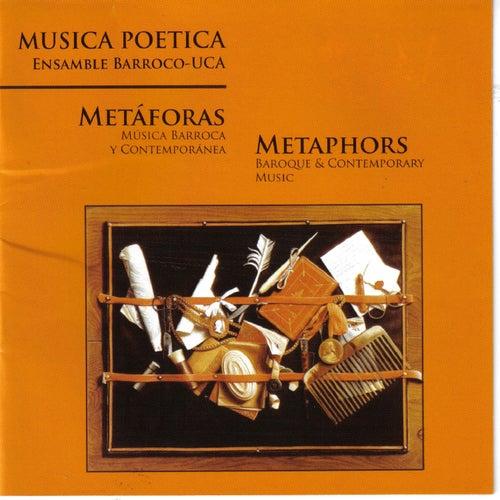 Metáforas de Musica Poetica Ensamble Barroco-UCA