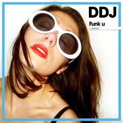 Funk You (Remixes) - EP von Daddy DJ
