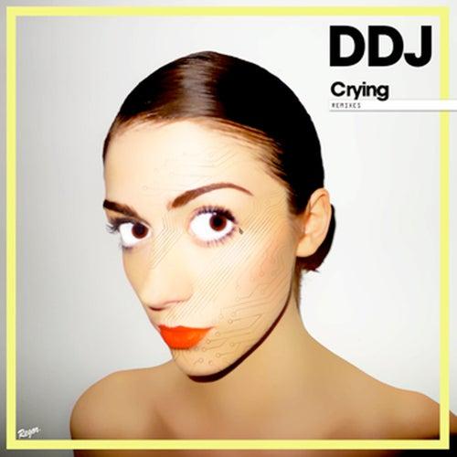 Crying (Remixes) - EP von Daddy DJ