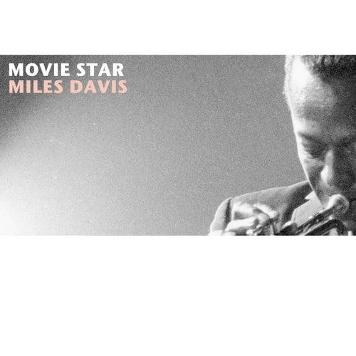 Movie Star by Miles Davis