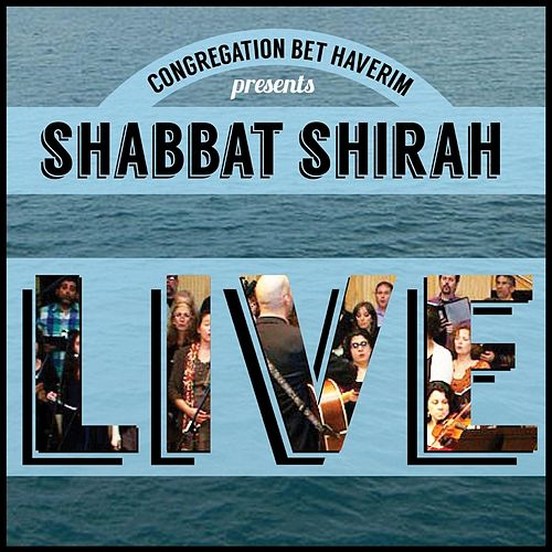 Shabbat Shirah Live de Congregation Bet Haverim