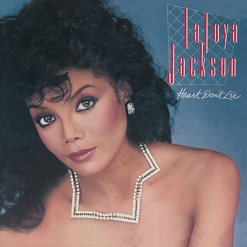 Heart Don't Lie (Bonus Track Version) de Latoya Jackson