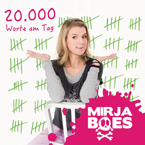 20.000 Worte am Tag von Mirja Boes