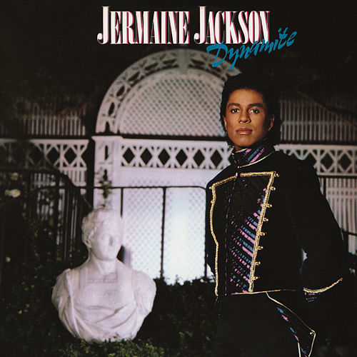 Dynamite (Bonus Track Version) by Jermaine Jackson