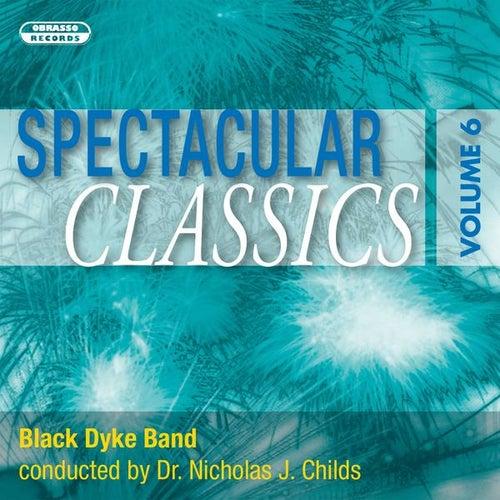 Spectacular Classics, Vol. 6 de Black Dyke Band
