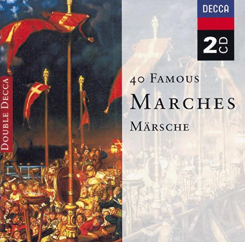 40 Famous Marches von Various Artists