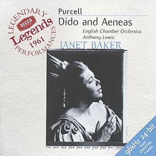 Purcell: Dido and Aeneas by Dame Janet Baker
