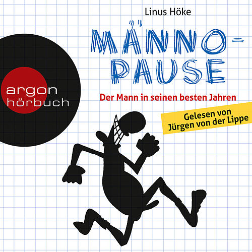 Männopause - Der Mann in seinen besten Jahren (Ungekürzte Fassung) von Linus Höke