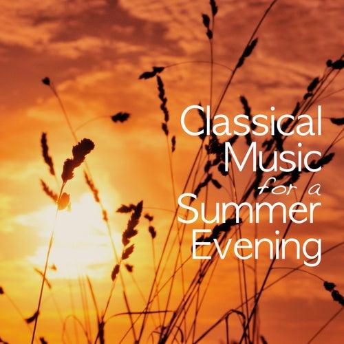 Classical Music for a Summer Evening von Various Artists