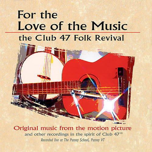 For the Love of the Music (Original Motion Picture Soundtrack) de Various Artists