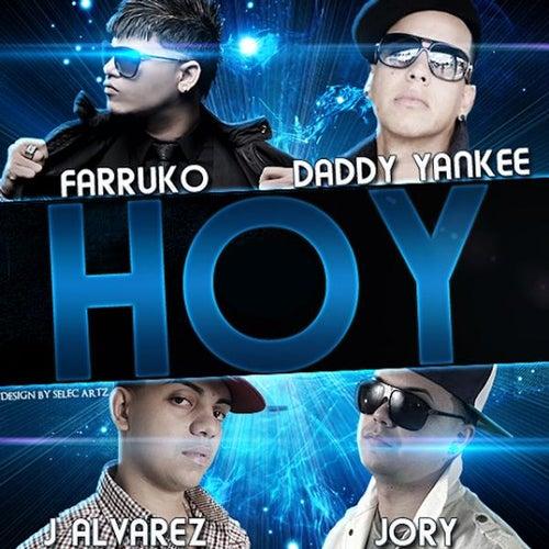 Hoy (feat. Daddy Yankee, J-Alvarez & Jory) de Farruko