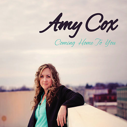 Coming Home to You by Amy Cox
