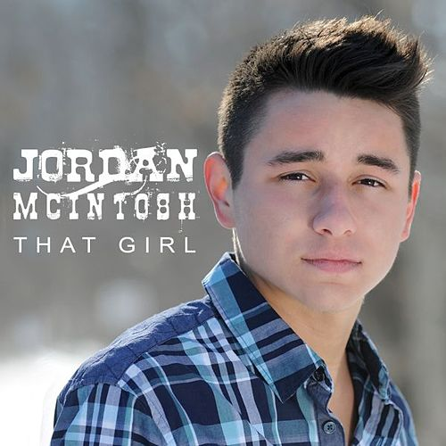 That Girl by Jordan McIntosh