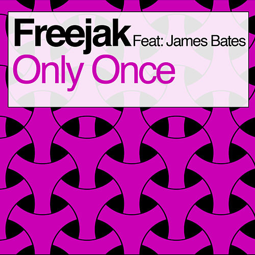 Only Once by Freejak
