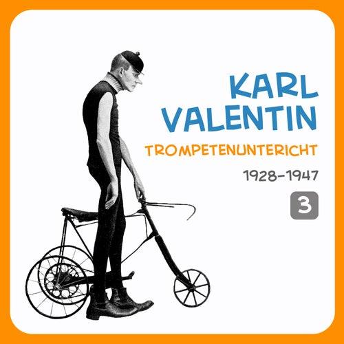 Trompetenuntericht, Volume 3 von Karl Valentin