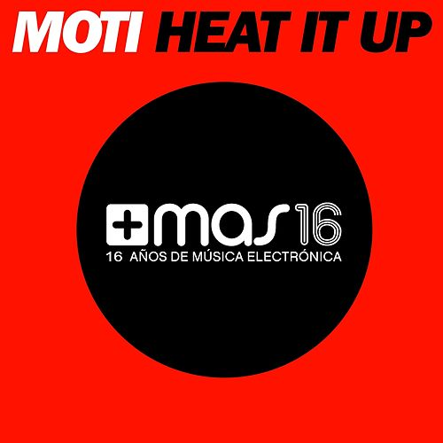 Heat It Up de MOTi