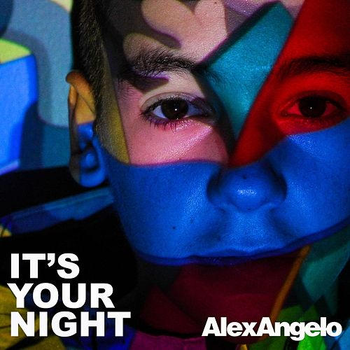 It's Your Night by Alex Angelo