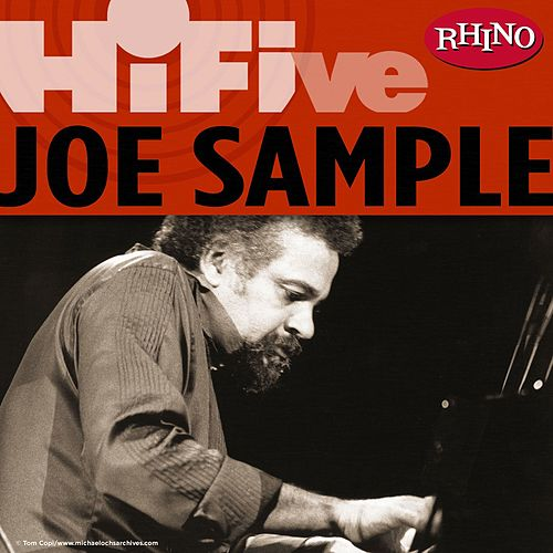 Rhino Hi-Five: Joe Sample by Joe Sample