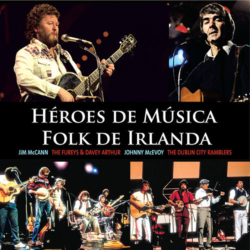 Héroes de Música Folk de Irlanda by Various Artists