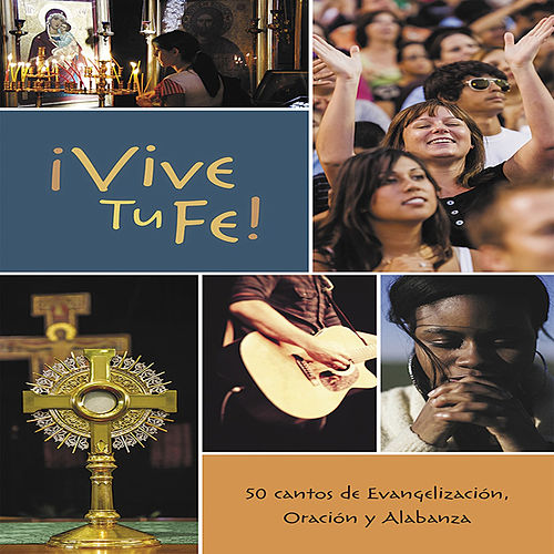 ¡Vive Tu Fe! de Various Artists