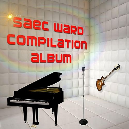 Saec Ward Compilation Album by Various Artists