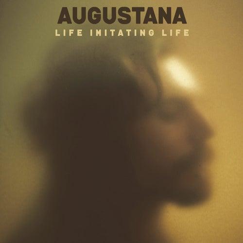 Life Imitating Life van Augustana