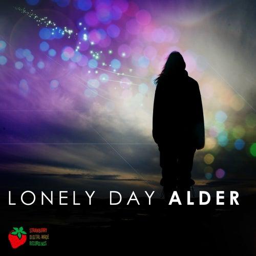 Lonely Day (Remixes) von Alder